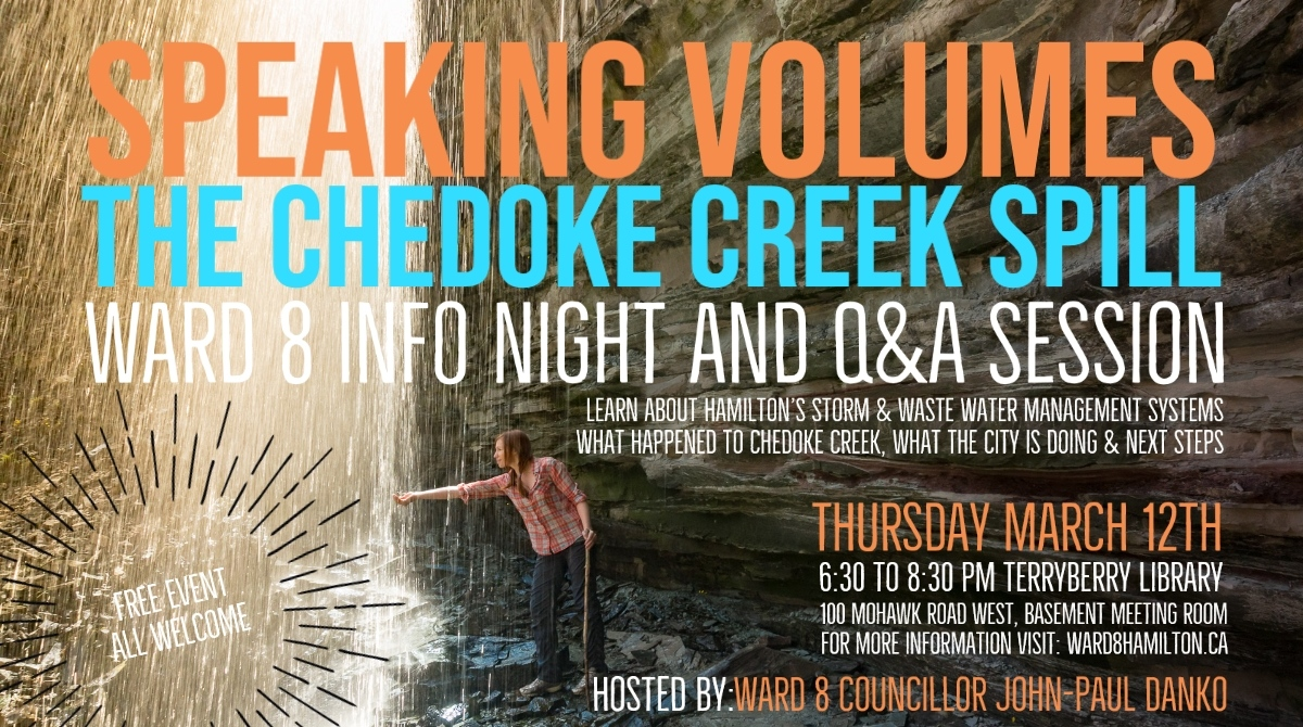 Speaking Volumes – Chedoke Creek Spill – Ward 8 Info Night