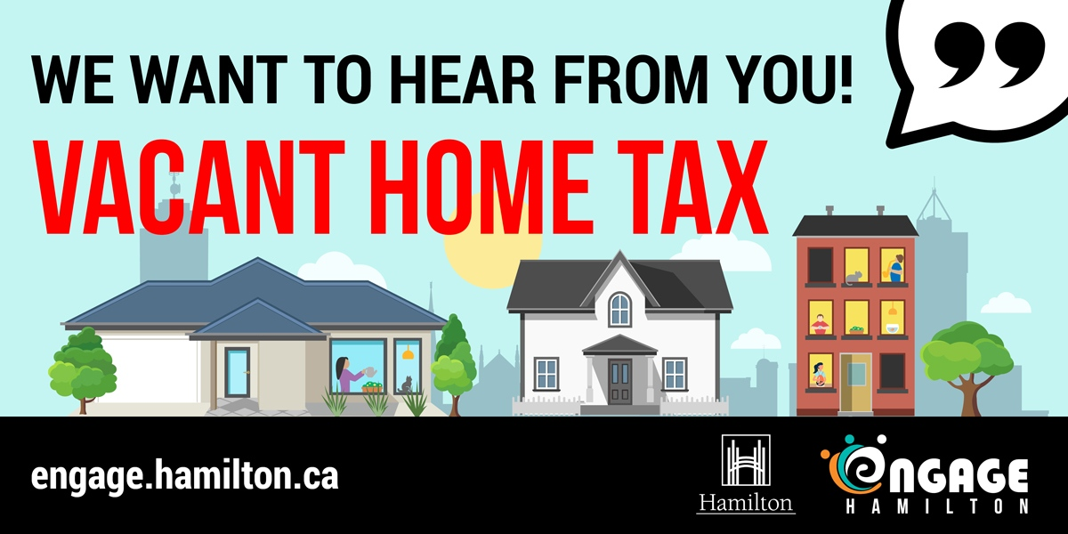 City of Hamilton seeking community input on implementation of a vacant home tax